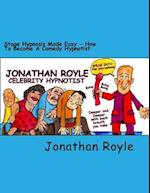 Stage Hypnosis Made Easy af Dr Jonathan Royle
