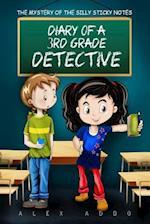 Diary of a 3rd Grade Detective af Alex Addo