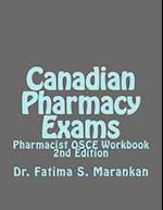 Canadian Pharmacy Exams - Pharmacist OSCE Workbook, 2nd Edition 2018