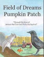 Field of Dreams Pumpkin Patch