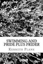 Swimming and Pride Plus Prider
