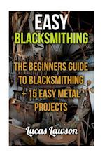 Easy Blacksmithing