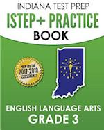 Indiana Test Prep Istep+ Practice Book English Language Arts Grade 3