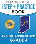 Indiana Test Prep Istep+ Practice Book English Language Arts Grade 4