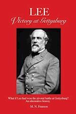 Lee - Victory at Gettysburg