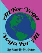 All for Yoga, Yoga for All