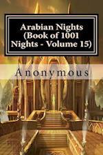 Arabian Nights (Book of 1001 Nights - Volume 15)