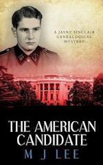 The American Candidate af M. J. Lee