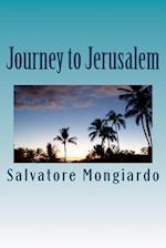 Journey to Jerusalem af Salvatore Mongiardo
