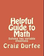 Helpful Guide to Math