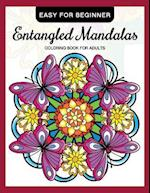 Entangled Mandalas Coloring Book for Adults Easy for Beginner