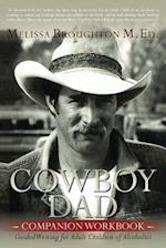 Cowboy Dad Companion Workbook