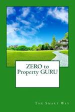 Zero to Property Guru af Ro Co, Rich Bricks