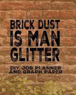 Brick Dust DIY Job Planner