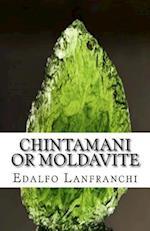 Chintamani or Moldavite