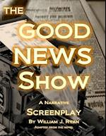 Screenplay - The Good News Show