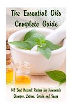 The Essential Oils Complete Guide