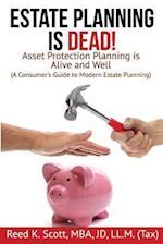 Estate Planning Is Dead!