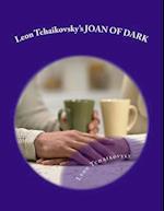 Leon Tchaikovsky's Joan of Dark