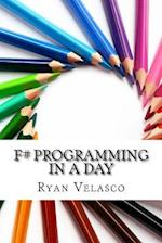 F# Programming in a Day
