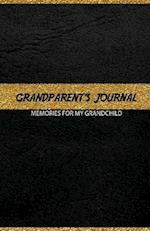 Grandparent's Journal Memories for My Grandchild
