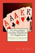 The Fraudulent Transfer Handbook - 1st Supplement