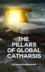 The Pillars for Global Catharsis