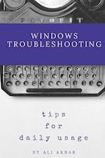 Windows Troubleshooting Tips for Daily Usage