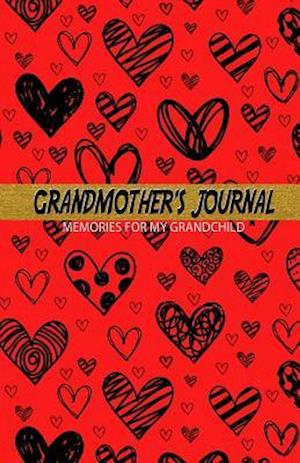 Grandmother's Journal Memories for My Grandchild