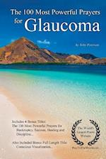 Prayer - The 100 Most Powerful Prayers for Glaucoma - With 4 Bonus Books to Pray for Bankruptcy, Success, Healing & Discipline