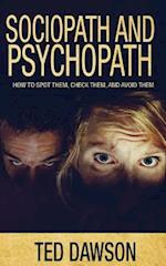 Sociopath and Psychopath