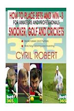 How to Place Bets in Snooker, Golf and Crickets