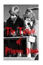 The Torture of Princess Diana