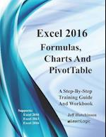 Excel 2016 Formulas, Charts, and Pivottable