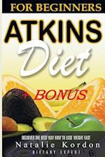 Atkins Diet for Beginners and My Way to Weight Loss