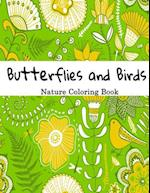 Butterflies and Birds Nature Adult Coloring Book