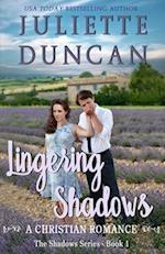 Lingering Shadows af Juliette Duncan