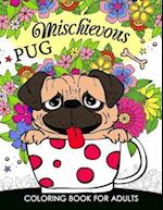 Mischievous Pug Coloring Book for Adults