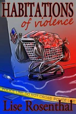 Habitations of Violence