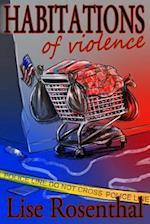 Habitations of Violence af Lise Rosenthal