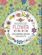 Magnificent Flower Coloring Book