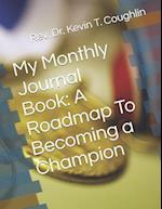 My Monthly Journal Book