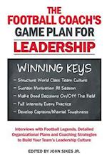 Football Coach's Game Plan for Leadership