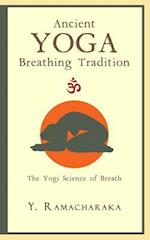 Ancient Yoga Breathing Tradition