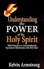 Understanding the Power of the Holy Spirit.