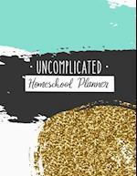Uncomplicated Homeschool Planner