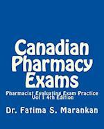 Canadian Pharmacy Exams?-Pharmacist Evaluating Exam Practice Vol 1 2018