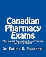 Canadian Pharmacy Exams-Pharmacist Evaluating Exam Practice Vol 2 2018
