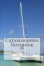 Catamaraning Notebook
