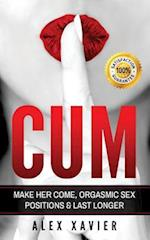 Cum - Pocket Guide on How to Make Her Come & Orgasm